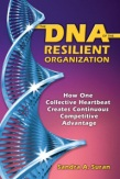 The DNA of the Resilient Organization